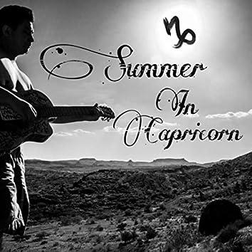 Summer in Capricorn