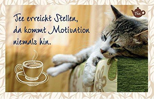 Tee erreicht Stellen, da kommt Motivation niemals hin.: Teekarte