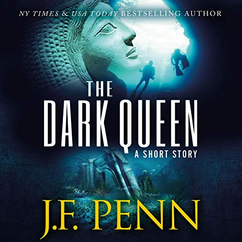 The Dark Queen     A Supernatural Short Story              By:                                                                                                                                 J. F. Penn                               Narrated by:                                                                                                                                 J. F. Penn                      Length: 21 mins     3 ratings     Overall 4.3