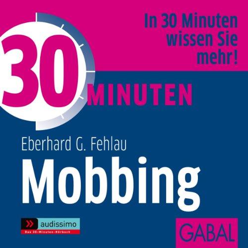 30 Minuten Mobbing Titelbild