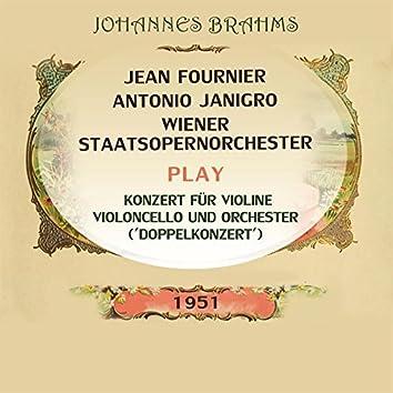 Jean Fournier / Antonio Janigro / Wiener Staatsopernorchester spielen: Johannes Brahms: Konzert für Violine, Violoncello und Orchester ('Doppelkonzert') [Live]