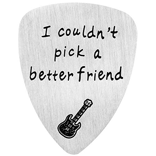 Guitar Pick, I Couldn't Pick A Better Friend, Anniversary Gift for Musician Guitar Player Best Friends Christmas Gifts