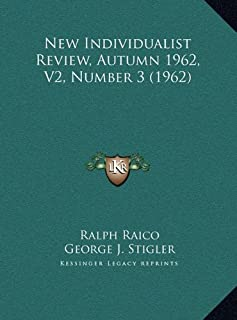 New Individualist Review, Autumn 1962, V2, Number 3 (1962)