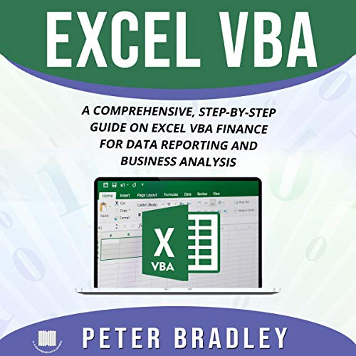 Excel VBA: A Comprehensive, Step-by-Step Guide on Excel VBA Finance for Data Reporting and Business Analysis cover art