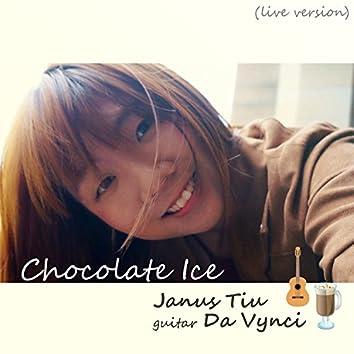 Chocolate Ice (Live Version)