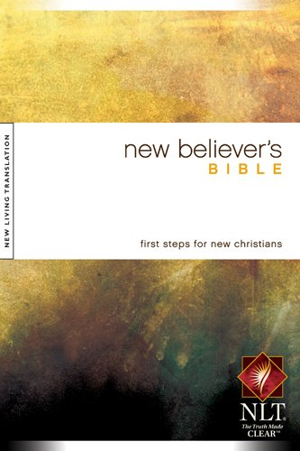 New Believer's Bible NLT