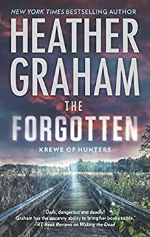 The Forgotten (Krewe of Hunters Book 16) by [Heather Graham]