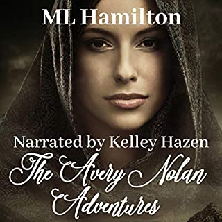 The Avery Nolan Adventure Box Set                   By:                                                                                                                                 M.L. Hamilton                               Narrated by:                                                                                                                                 Kelley Hazen                      Length: 30 hrs and 1 min     32 ratings     Overall 4.6