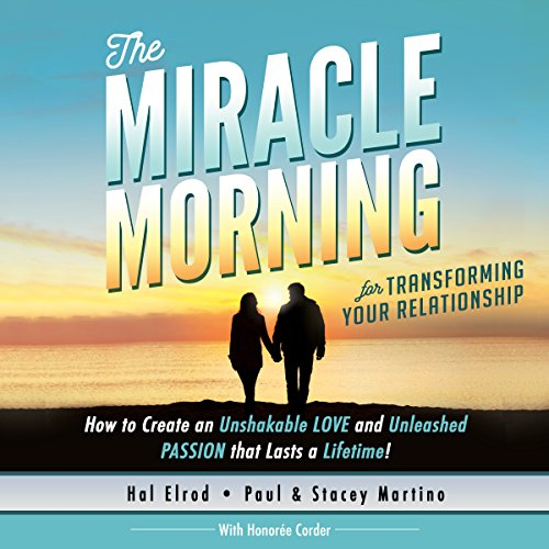 The Miracle Morning for Transforming Your Relationship audiobook cover art