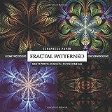 Fractal Patterned Scrapbook Paper Geometric Designs for Scrapbooking: Card Making DIY Decorative Arts & Crafts (Scrapbook Paper Packs)