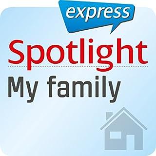 Spotlight express - Mein Leben: Wortschatz-Training Englisch - Meine Familie Titelbild