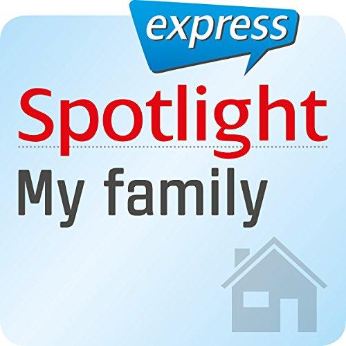 Couverture de Spotlight express - Mein Leben: Wortschatz-Training Englisch - Meine Familie