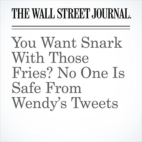 You Want Snark With Those Fries? No One Is Safe From Wendy's Tweets copertina