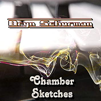 Chamber Sketches