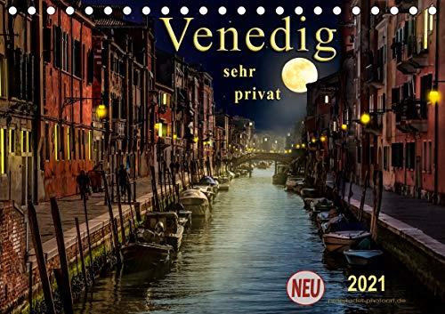 Venedig - sehr privat (Tischkalender 2021 DIN A5 quer)