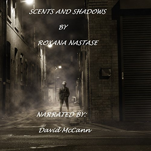 Scents and Shadows audiobook cover art