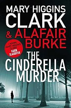 The Cinderella Murder by [Mary Higgins Clark, Alafair Burke]