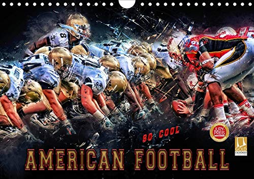 American Football - so cool (Wandkalender 2020 DIN A4 quer): American Football, Teamsport der Extra-Klasse - beispiellose Kombination von körperlicher ... (Monatskalender, 14 Seiten ) (CALVENDO Sport)