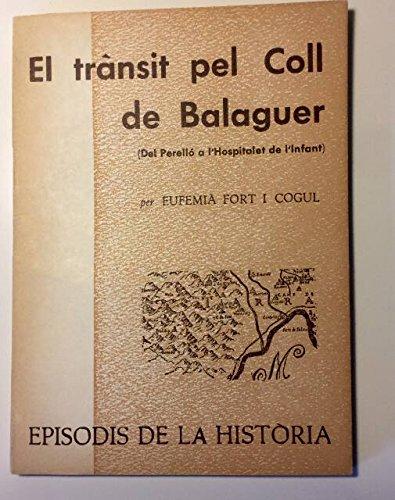 El Trànsit Pel Coll de Balaguer (Episodis de la història)