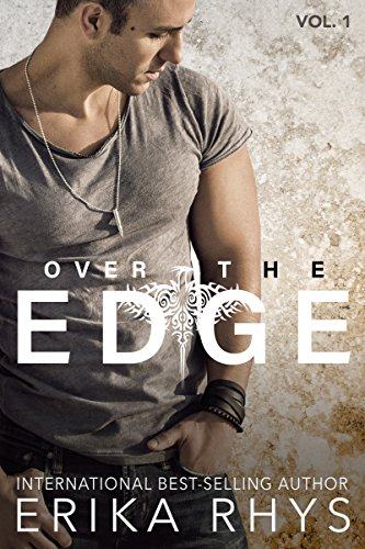 Over the Edge (Volume One in the Over the Edge Series): A New Adult Romance Series (English Edition)