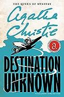 Destination Unknown (Agatha Christie Mysteries Collection (Paperback))