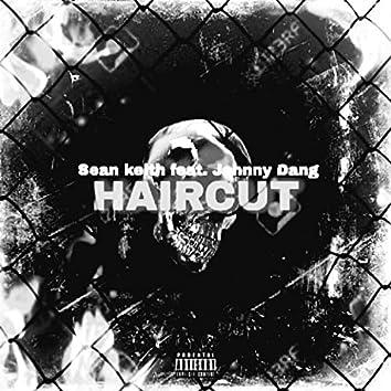 Haircut (feat. Jahnny Dang)