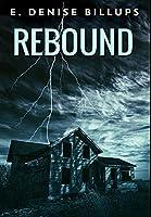 Rebound: Premium Hardcover Edition
