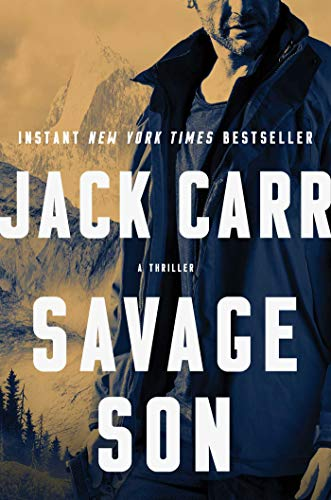 Savage Son: A Thriller (Terminal List Book 3)
