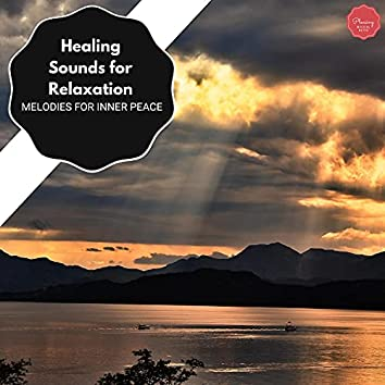 Healing Sounds For Relaxation - Melodies For Inner Peace