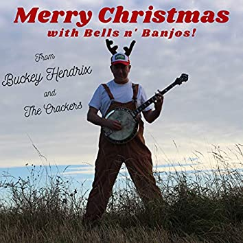 Merry Christmas with Bells n' Banjos!