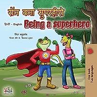 Being a Superhero (Hindi English Bilingual Book) (Hindi English Bilingual Collection)