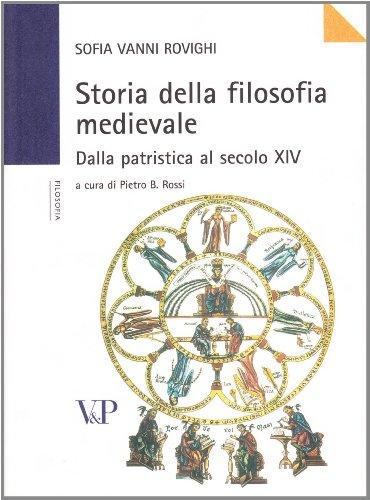 Storia della filosofia medievale. Dalla Patristica al XIV secolo