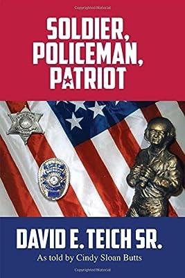 Soldier, Policeman, Patriot