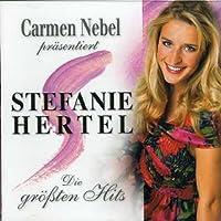 Carmen Nebel Prasentiert Stefanie Hertel by Stefanie Hertel