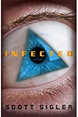 Infected: A Novel Kindle Edition