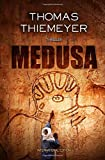 Medusa: International Edition (Hannah Peters, Band 1)