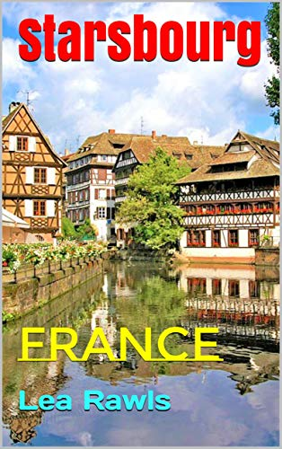 Starsbourg: France (Photo Book Book 251) (English Edition)