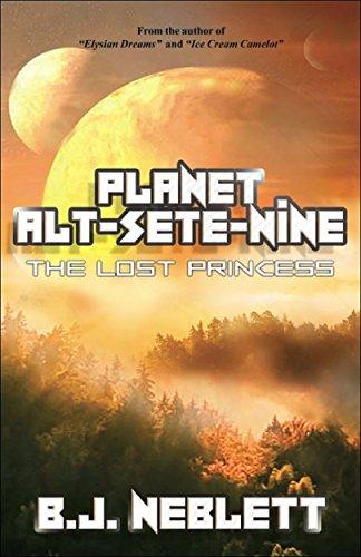 Book: Planet Alt-Sete-Nine - The Lost Princess by BJ Neblett