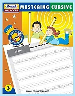 Frank EMU Books The Complete Cursive Handwriting Module 3 - Mastering Cursive - Cursive Writing Book for Kids Age 7 Years ...