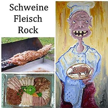 Schweinefleisch Rock (New Mix 2019)