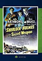 Sherlock Holmes and the Secret Weapon [DVD]