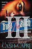 Trust No Bitch III