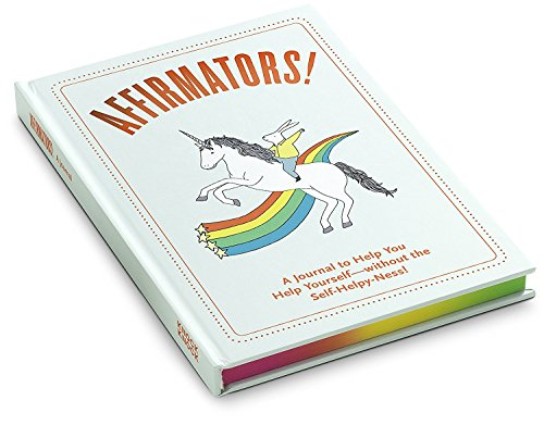 Affirmators! Journal: A Journal to Help You Help Yourself - Without the Self-Helpy-Ness! Photo #5