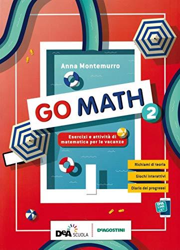 Go math. Compiti per le vacanze. Per la Scuola media. Con e-book. Con espansione online (Vol. 2)