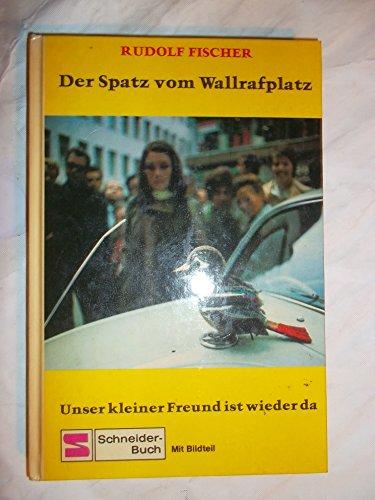 Der Spatz vom Wallrafplatz.