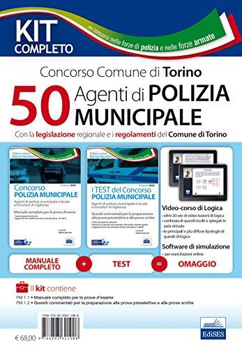50 agenti di polizia municipale. Concorso Comune di Torino. Con la legislazione regionale e i regolamenti del Comune di Torino. Con software di simulazione