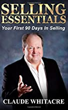 Selling Essentials: Your First 90 Days In Selling
