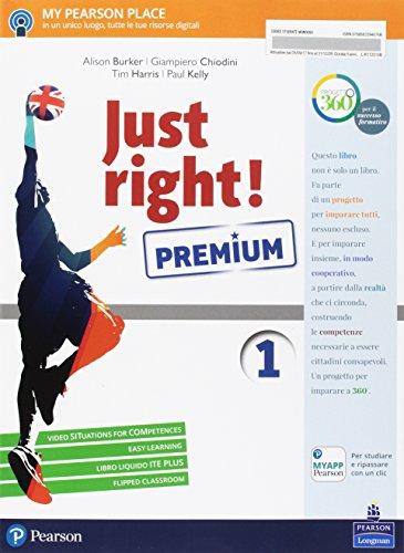 Just right! Premium. Per la Scuola media. Con e-book. Con espansione online. Con Libro: Just right! Grammar [Lingua inglese]: Vol. 1
