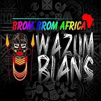 Brom Brom Africa