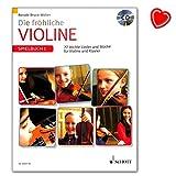 Die fröhliche Violine - 22 leichte Lieder und Stücke - Spielbuch Band 1 mit CD und mit bunter herzförmiger Notenklammer/Verlag: Schott...